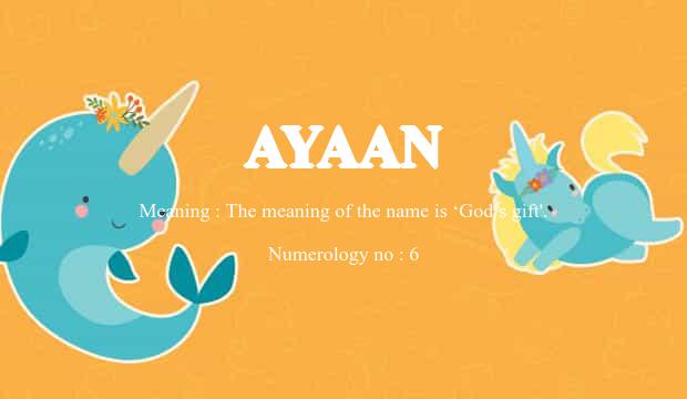 Ayaan Name Meaning
