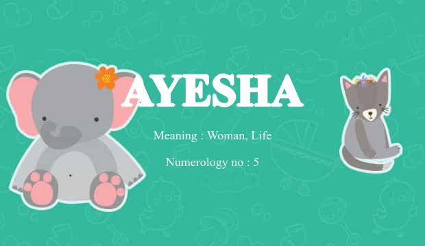 Ayesha Name Meaning
