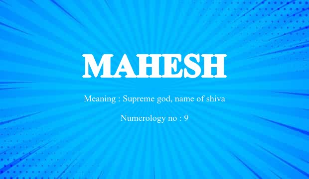 Mahesh Name Meaning