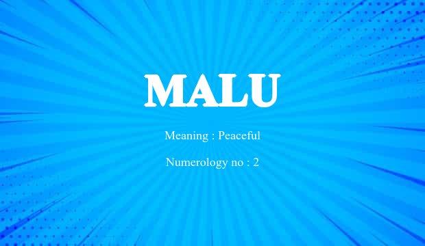 Malu Name Meaning