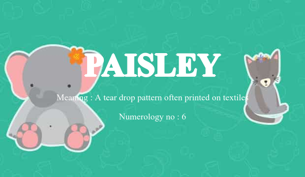 Paisley Name Meaning