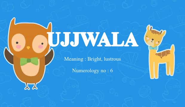Ujjwala Name Meaning