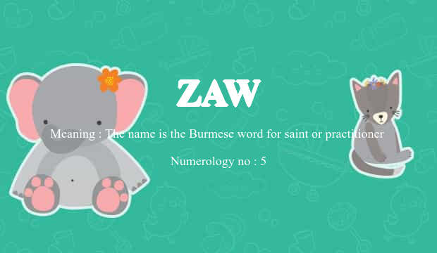 Zaw Name Meaning