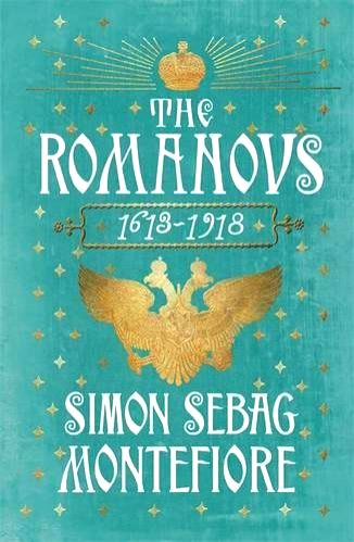 British historian Simon Sebag-Montefiore's expansive and evocative history of Russia's Romanov dynasty