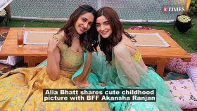 Alia Bhatt wishes her BFF Akansha Ranjan Kapoor on her birthday, calls her 'everything'