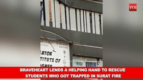 Braveheart lends a helping hand to rescue students who got trapped in Surat fire